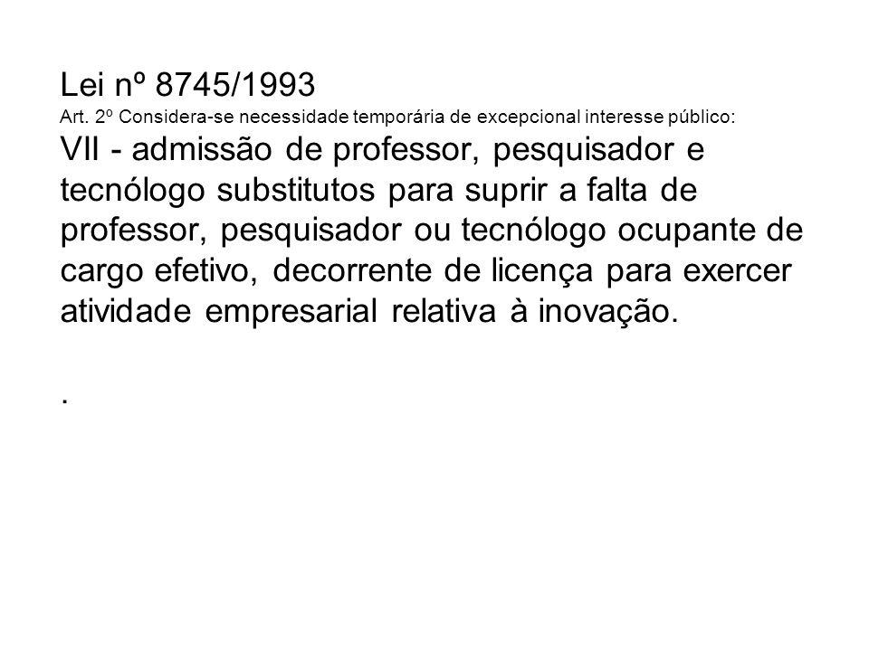 Lei nº 8745/1993 Art.