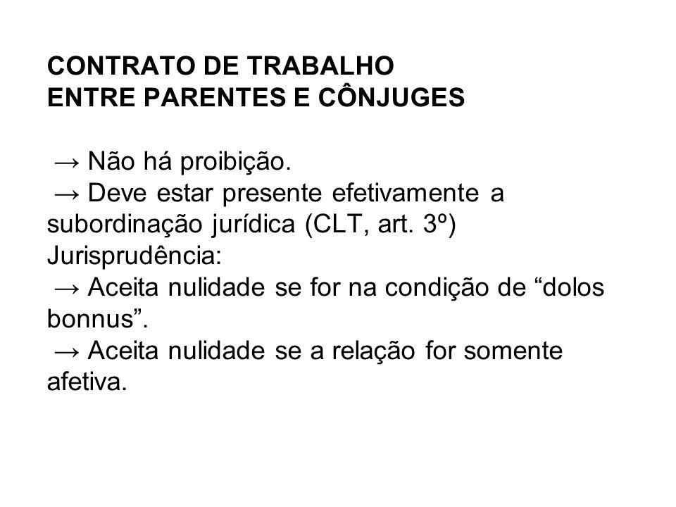 CONTRATO DE TRABALHO ENTRE PARENTES E CÔNJUGES → Não há proibição