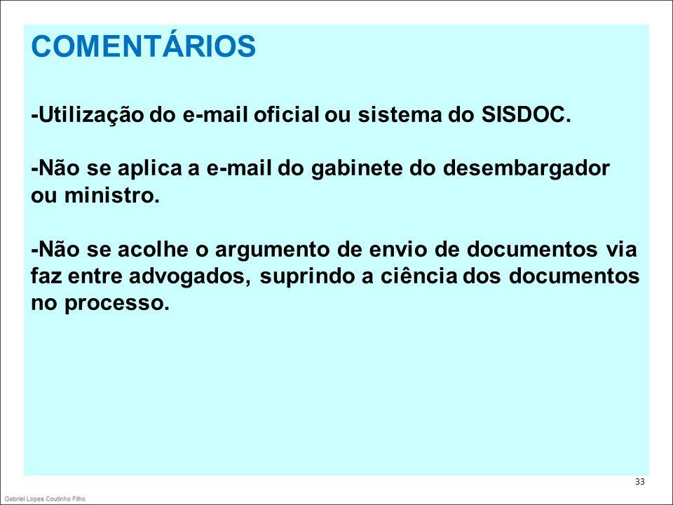 COMENTÁRIOS -Utilização do e-mail oficial ou sistema do SISDOC.
