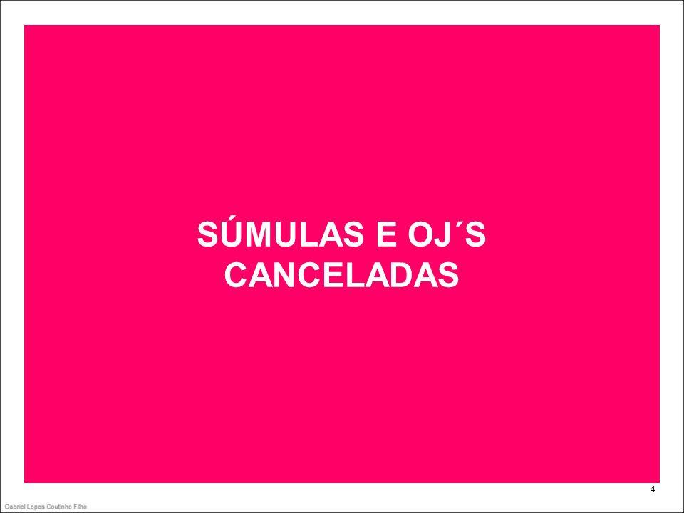 SÚMULAS E OJ´S CANCELADAS