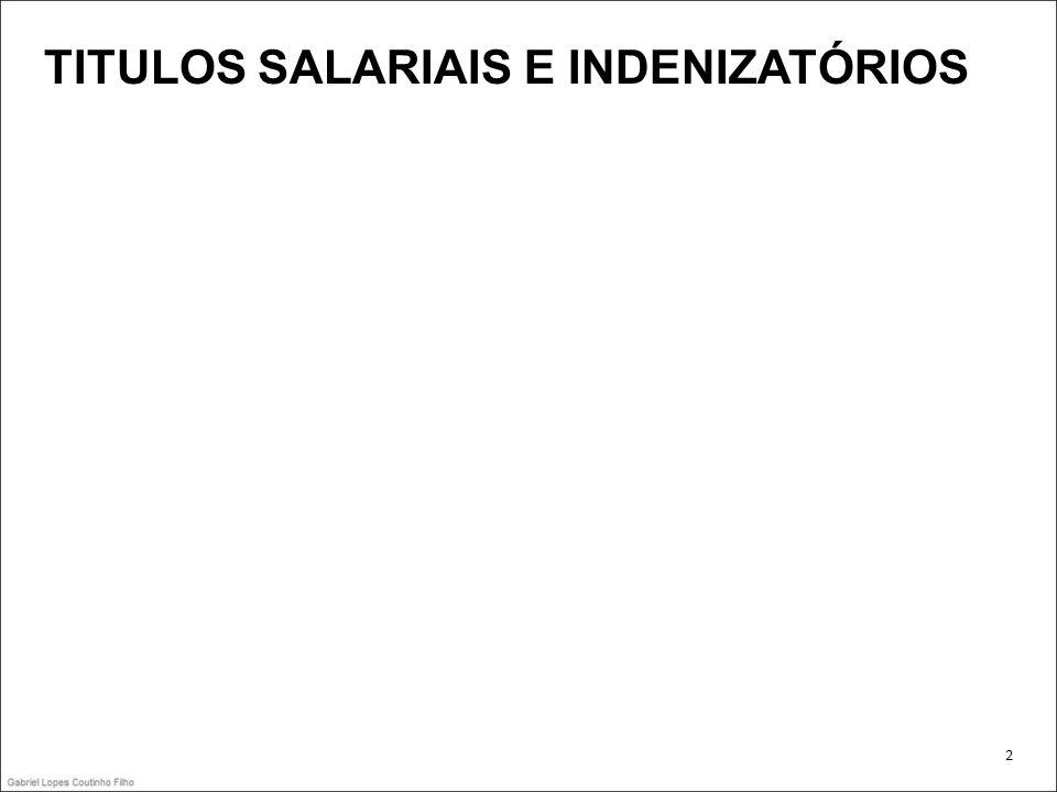 TITULOS SALARIAIS E INDENIZATÓRIOS
