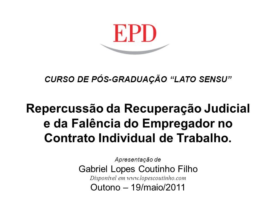 Repercussão da Recuperação Judicial e da Falência do Empregador no