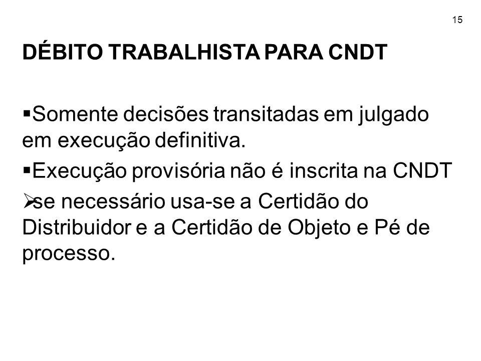 DÉBITO TRABALHISTA PARA CNDT