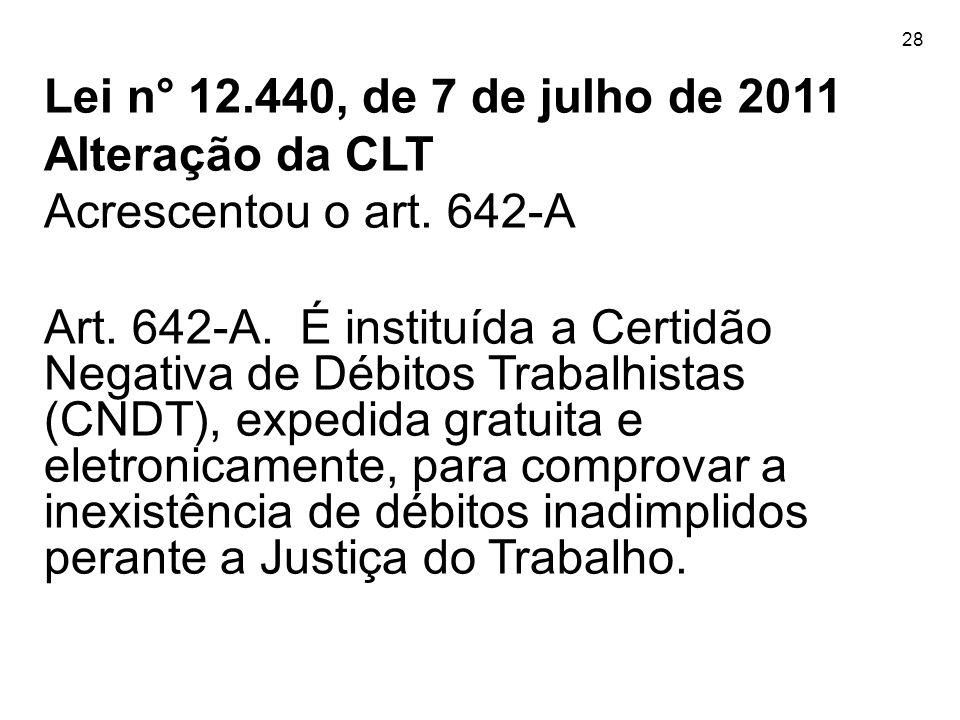 Lei n° 12.440, de 7 de julho de 2011 Alteração da CLT