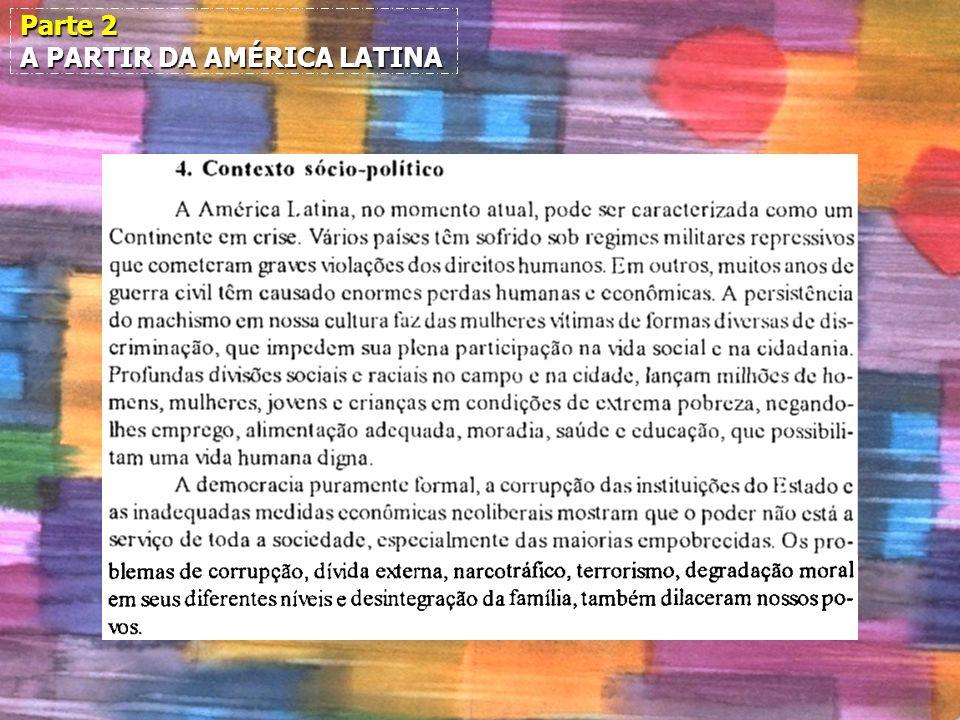 Parte 2 A PARTIR DA AMÉRICA LATINA