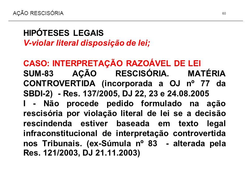 V-violar literal disposição de lei;