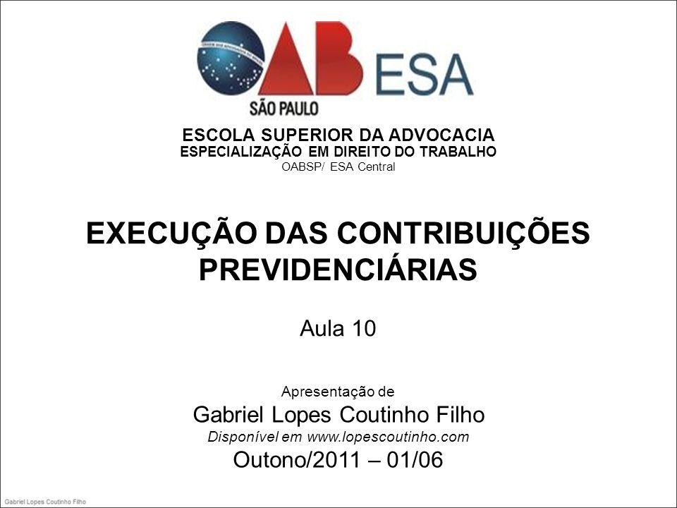 EXECUÇÃO DAS CONTRIBUIÇÕES PREVIDENCIÁRIAS