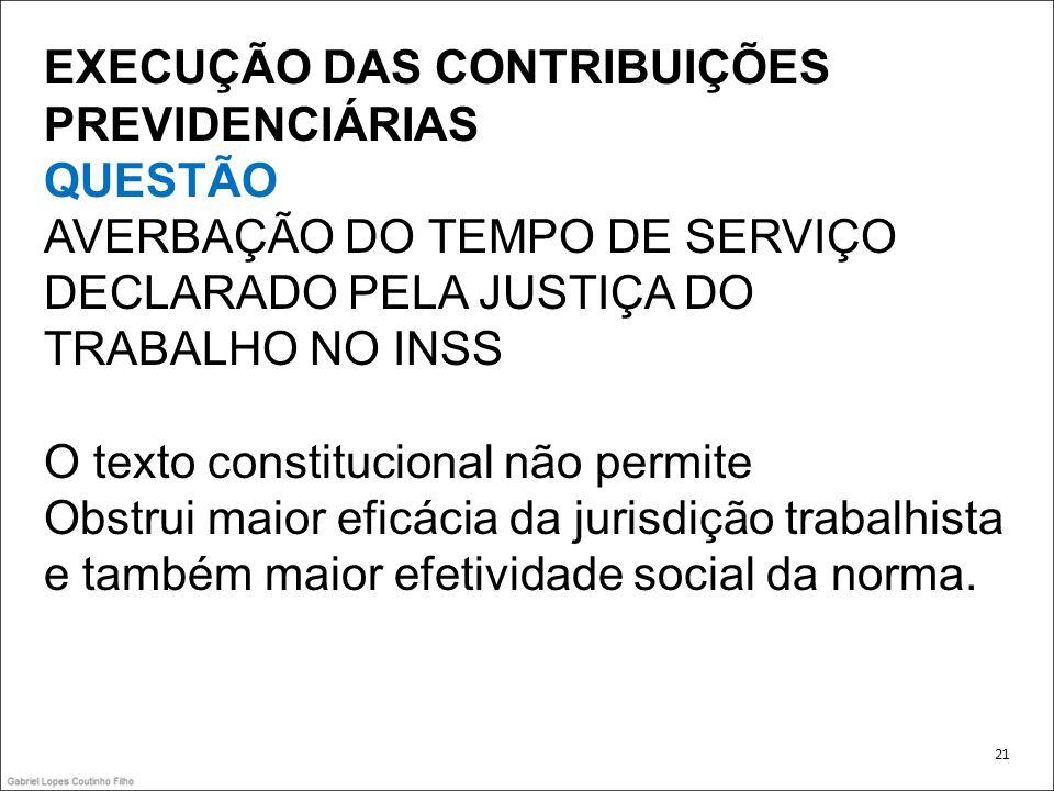 EXECUÇÃO DAS CONTRIBUIÇÕES PREVIDENCIÁRIAS QUESTÃO