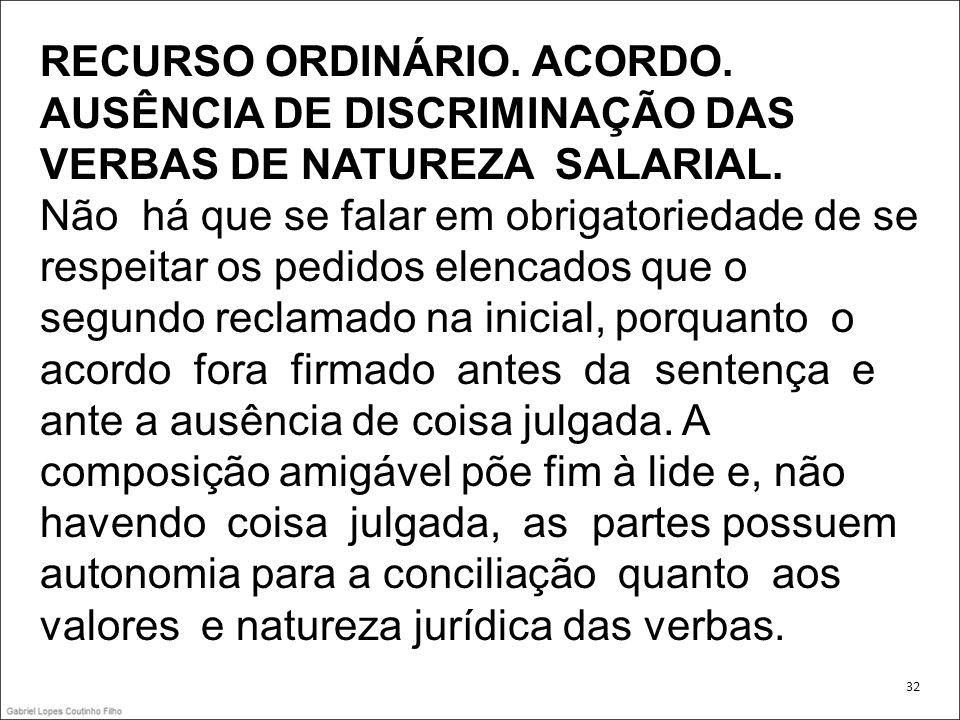RECURSO ORDINÁRIO. ACORDO