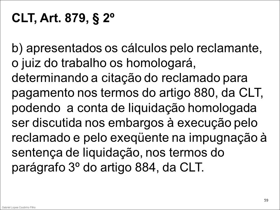 CLT, Art. 879, § 2º