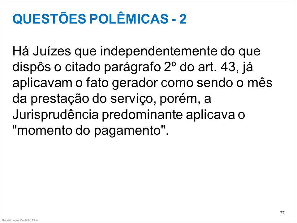 QUESTÕES POLÊMICAS - 2