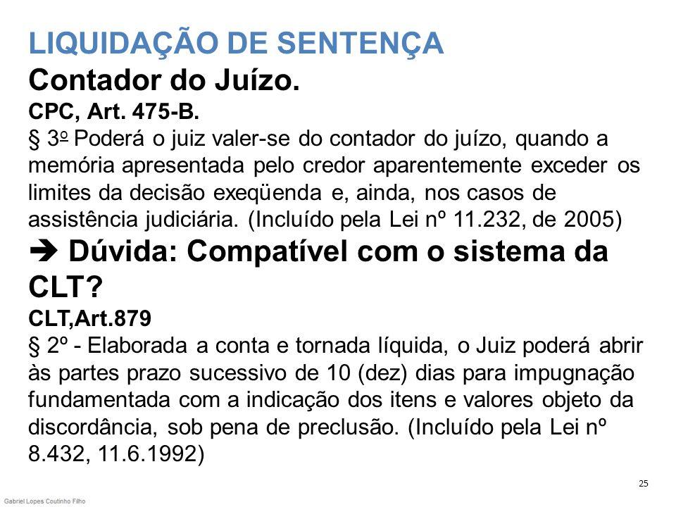 LIQUIDAÇÃO DE SENTENÇA Contador do Juízo. CPC, Art. 475-B