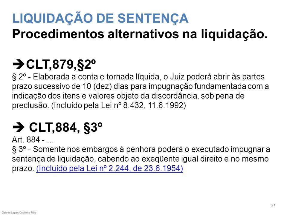 LIQUIDAÇÃO DE SENTENÇA Procedimentos alternativos na liquidação