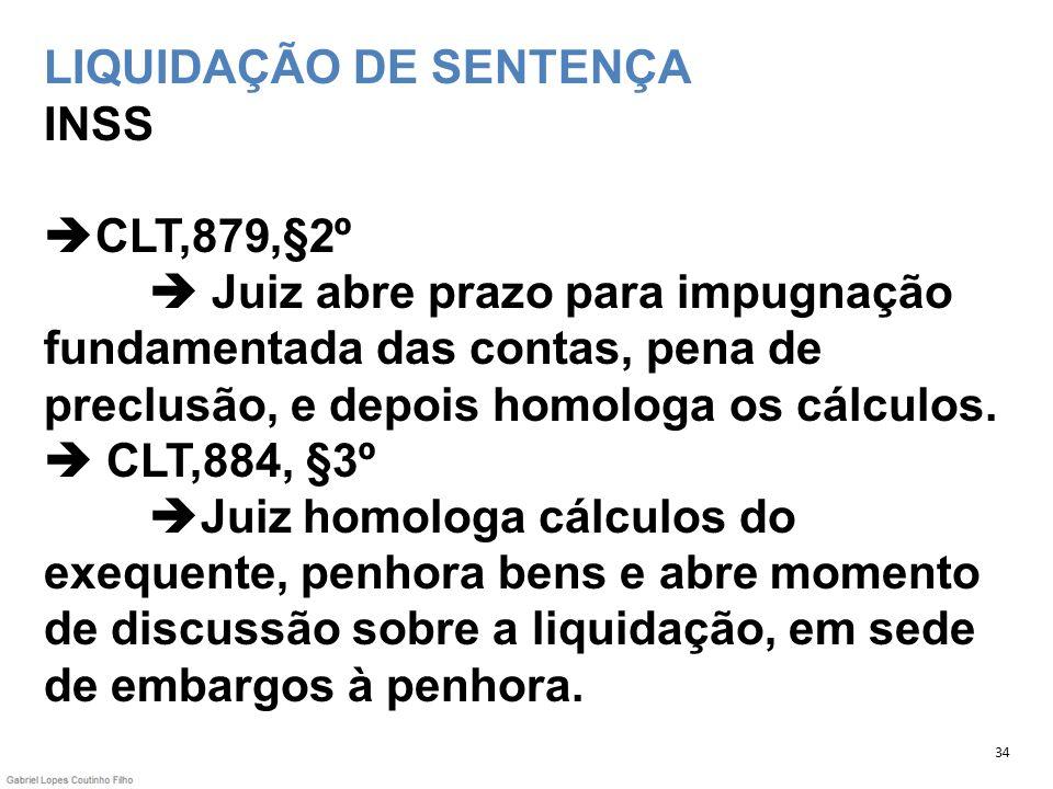 LIQUIDAÇÃO DE SENTENÇA INSS CLT,879,§2º