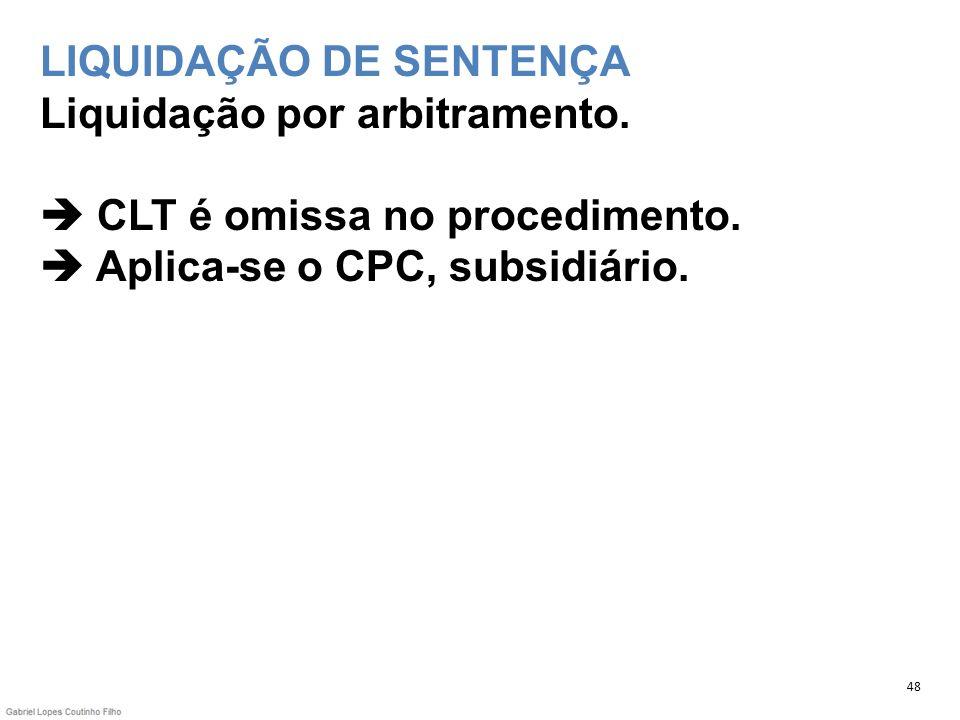 LIQUIDAÇÃO DE SENTENÇA Liquidação por arbitramento
