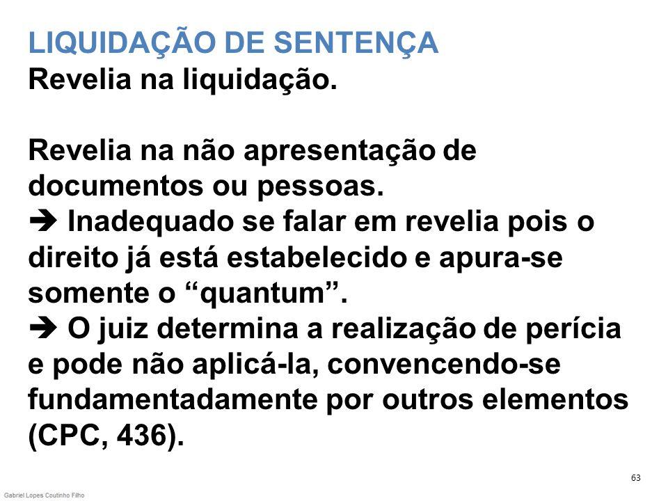 LIQUIDAÇÃO DE SENTENÇA Revelia na liquidação