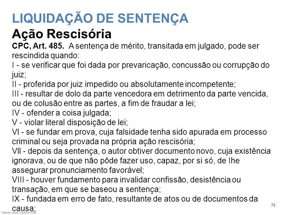LIQUIDAÇÃO DE SENTENÇA Ação Rescisória CPC, Art. 485