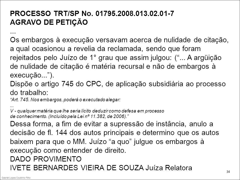 IVETE BERNARDES VIEIRA DE SOUZA Juíza Relatora