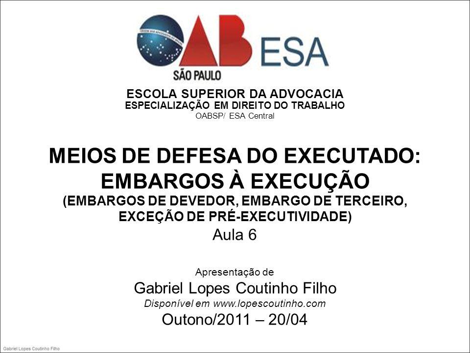 MEIOS DE DEFESA DO EXECUTADO: EMBARGOS À EXECUÇÃO