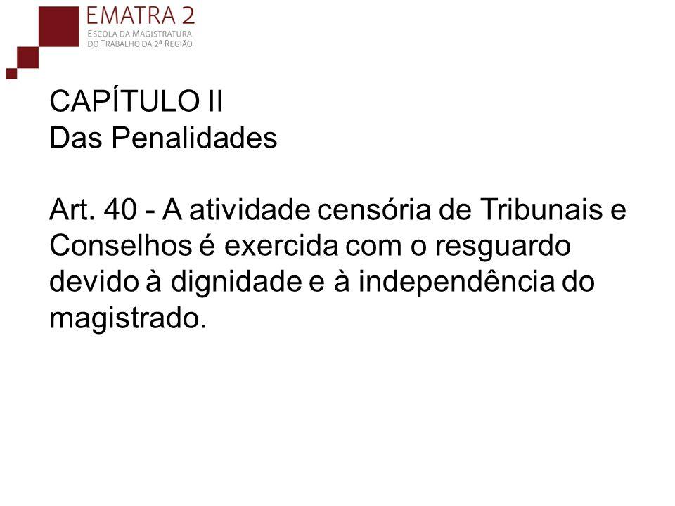 CAPÍTULO II Das Penalidades Art