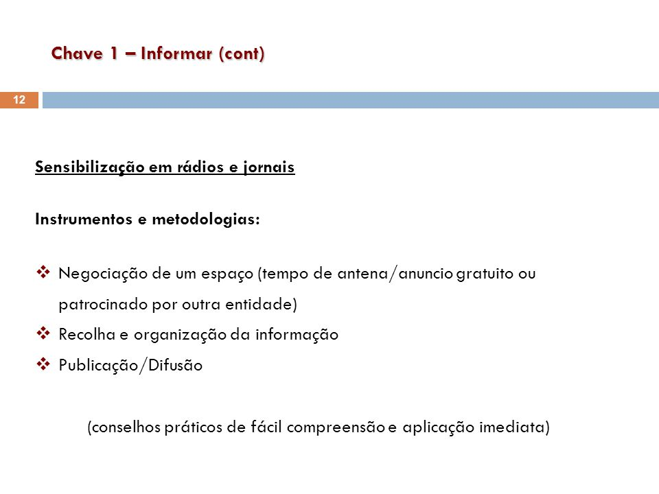 Chave 1 – Informar (cont)