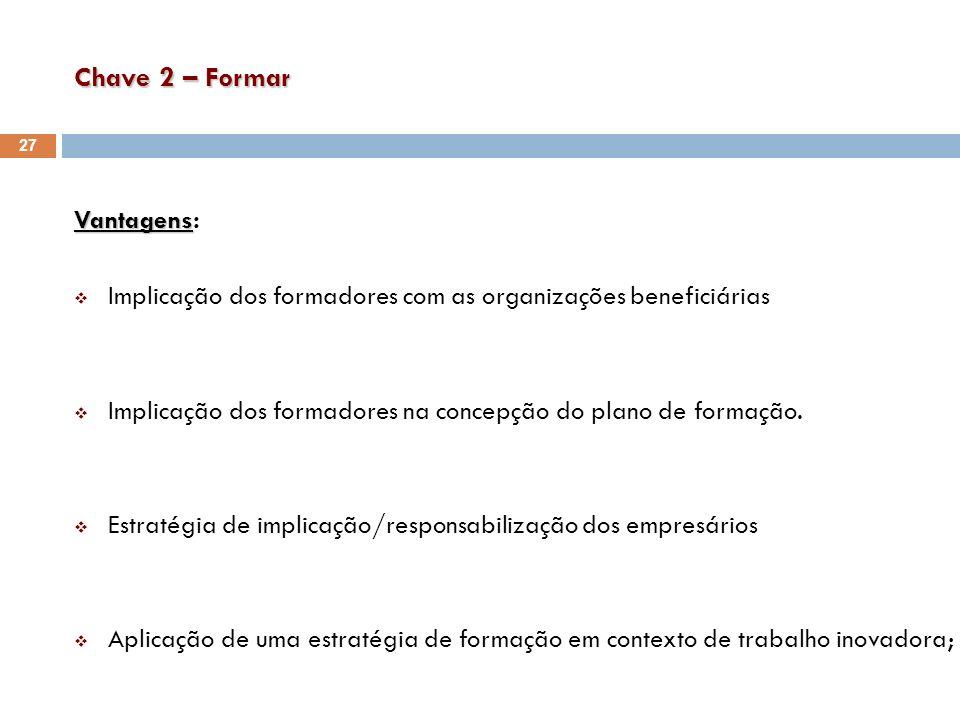 Chave 2 – Formar Vantagens: