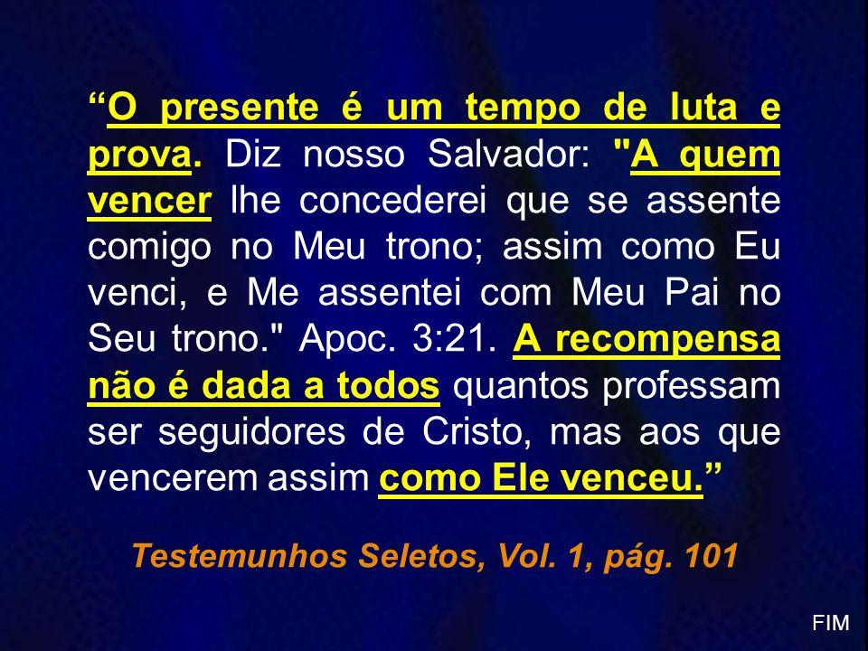 Testemunhos Seletos, Vol. 1, pág. 101