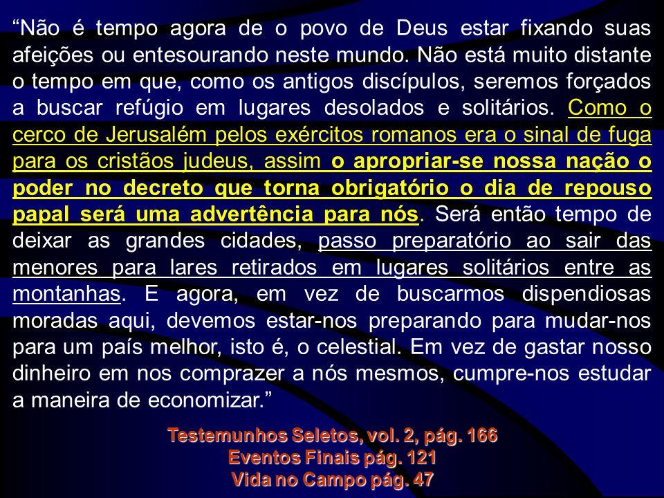 Testemunhos Seletos, vol. 2, pág. 166