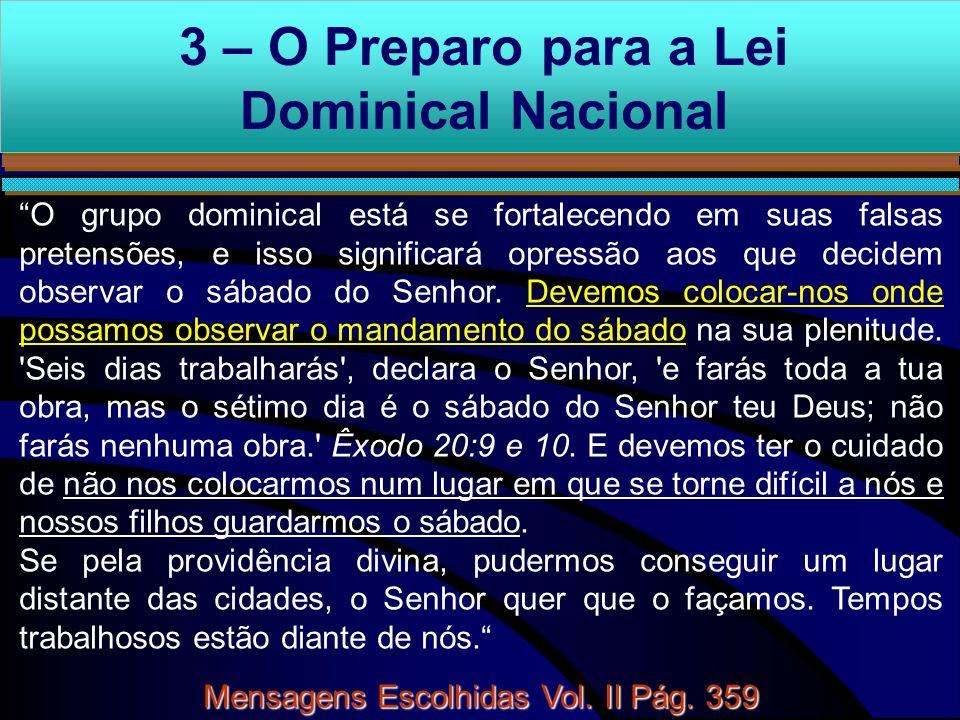 3 – O Preparo para a Lei Dominical Nacional