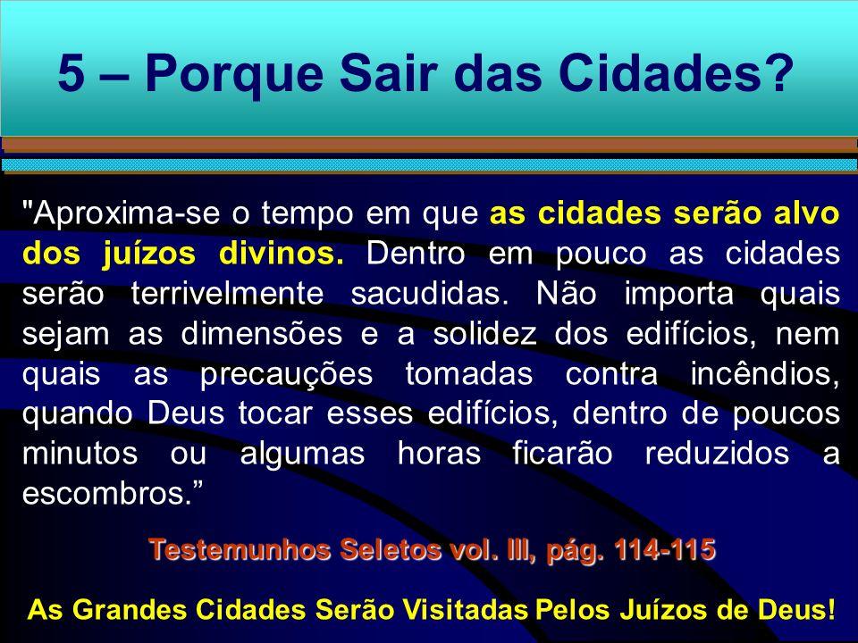 As Grandes Cidades Serão Visitadas Pelos Juízos de Deus!