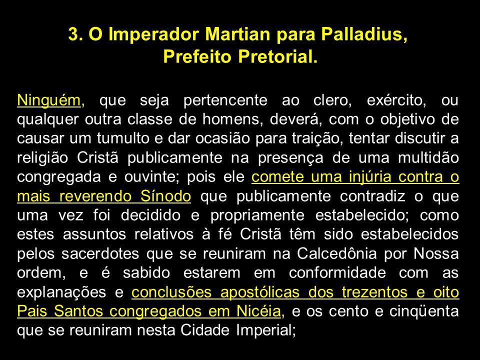 3. O Imperador Martian para Palladius,