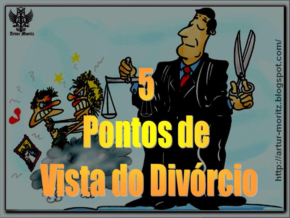 5 Pontos de Vista do Divórcio
