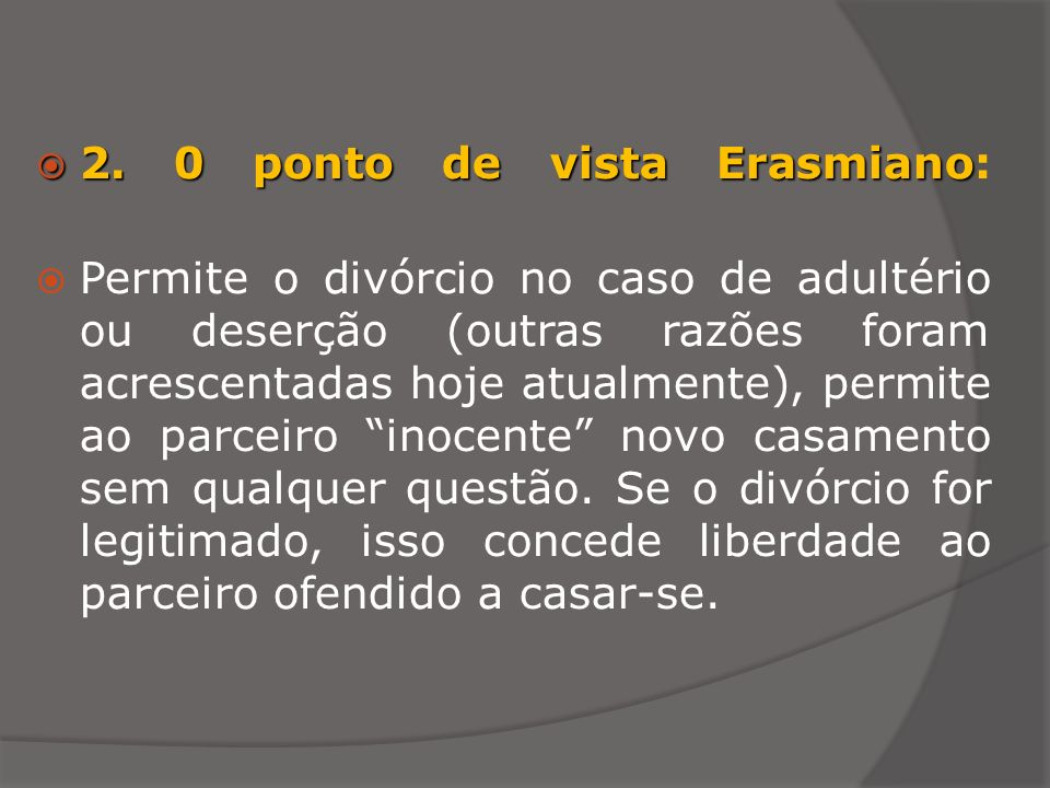 2. 0 ponto de vista Erasmiano: