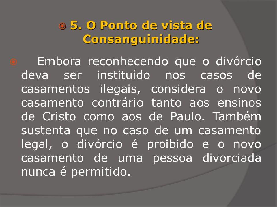 5. O Ponto de vista de Consanguinidade: