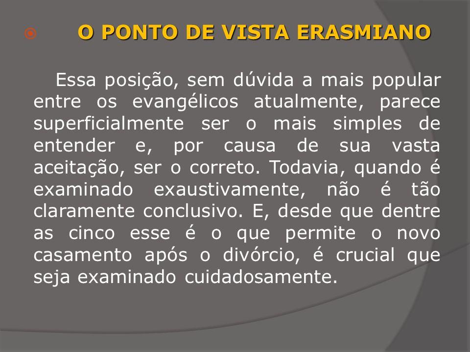 O PONTO DE VISTA ERASMIANO