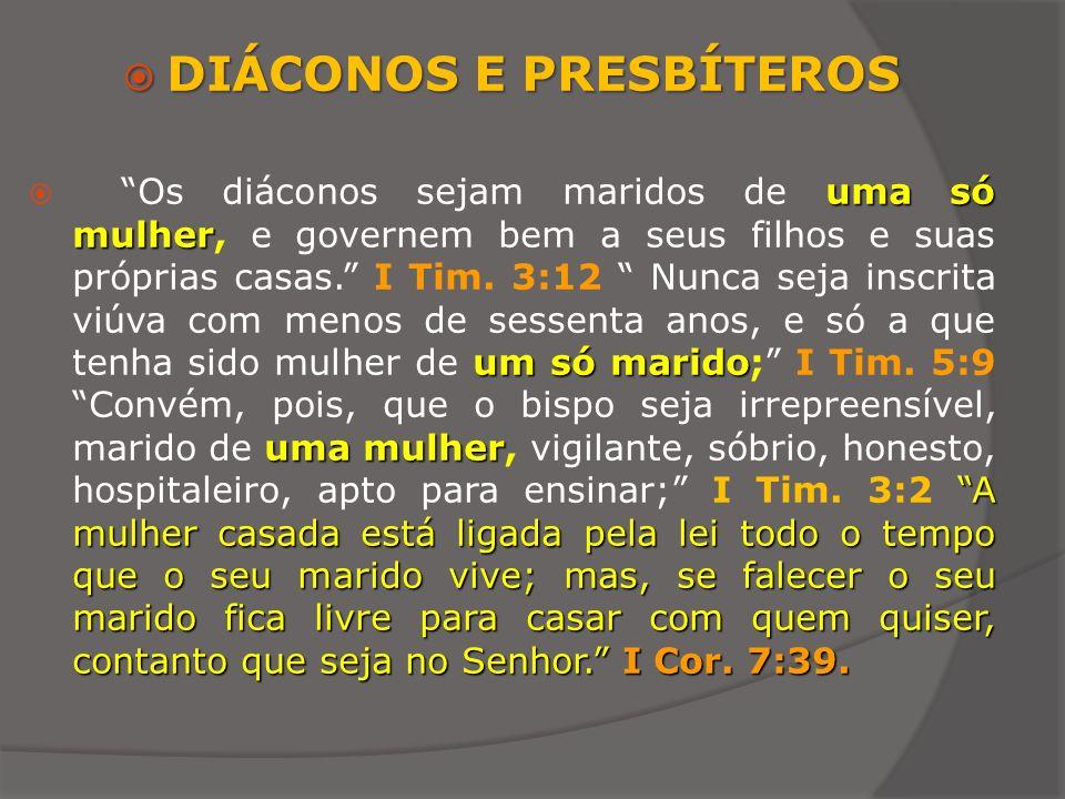 DIÁCONOS E PRESBÍTEROS