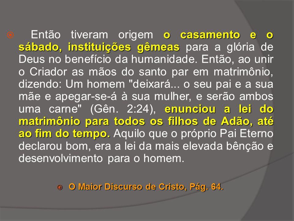 O Maior Discurso de Cristo, Pág. 64.