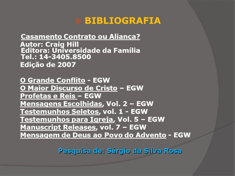 Pesquisa de: Sérgio da Silva Rosa