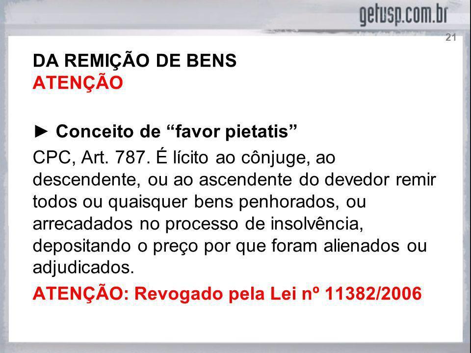 ► Conceito de favor pietatis