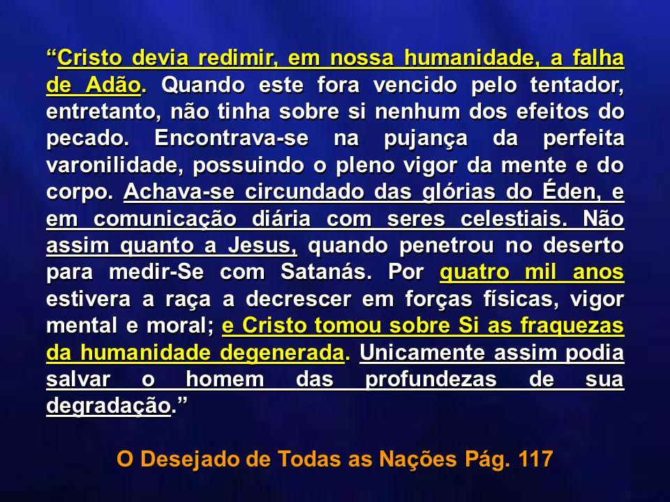 O Desejado de Todas as Nações Pág. 117