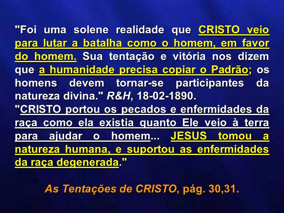 As Tentações de CRISTO, pág. 30,31.