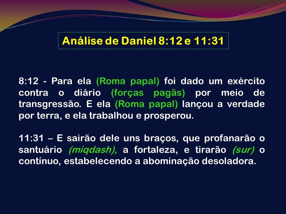 Análise de Daniel 8:12 e 11:31