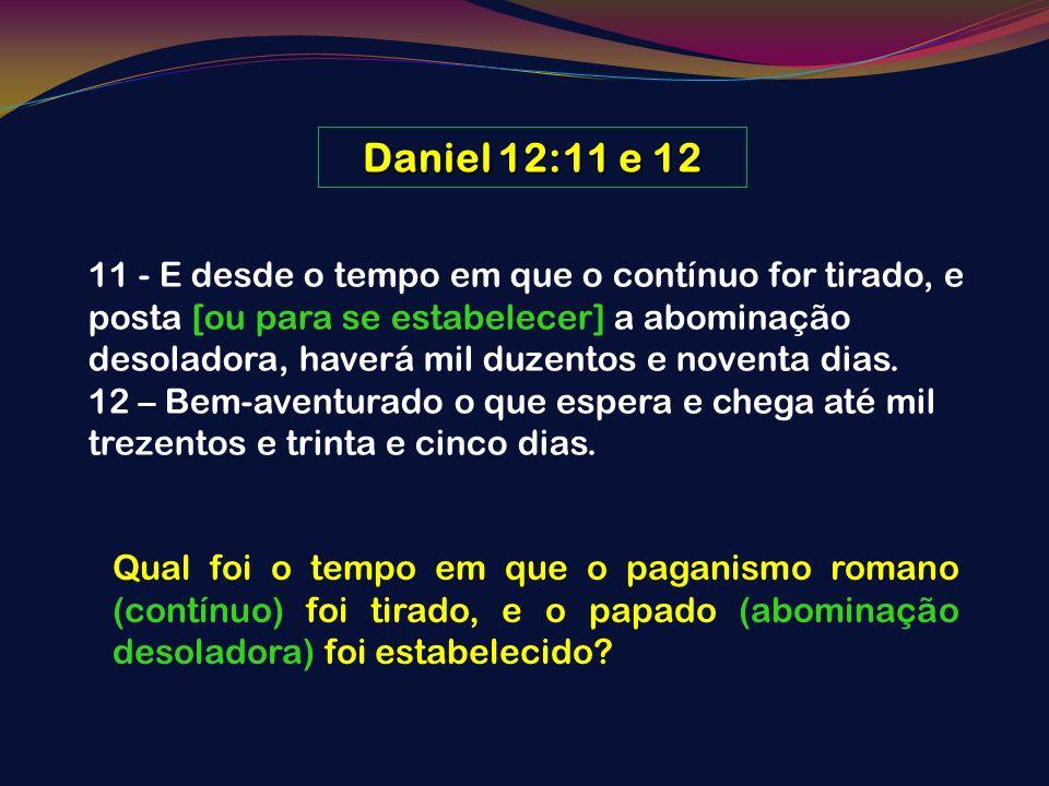 Daniel 12:11 e 12