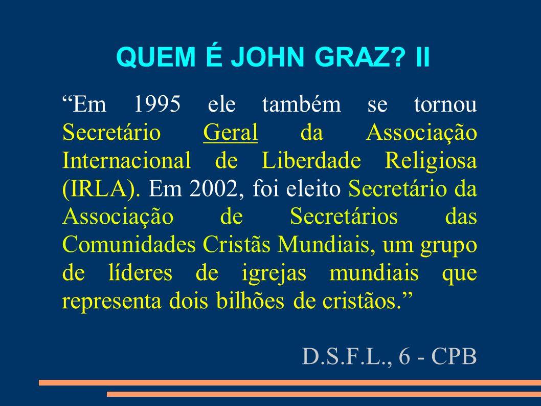 QUEM É JOHN GRAZ II