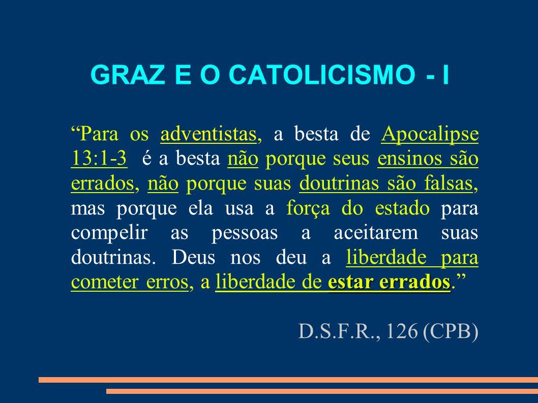 GRAZ E O CATOLICISMO - I