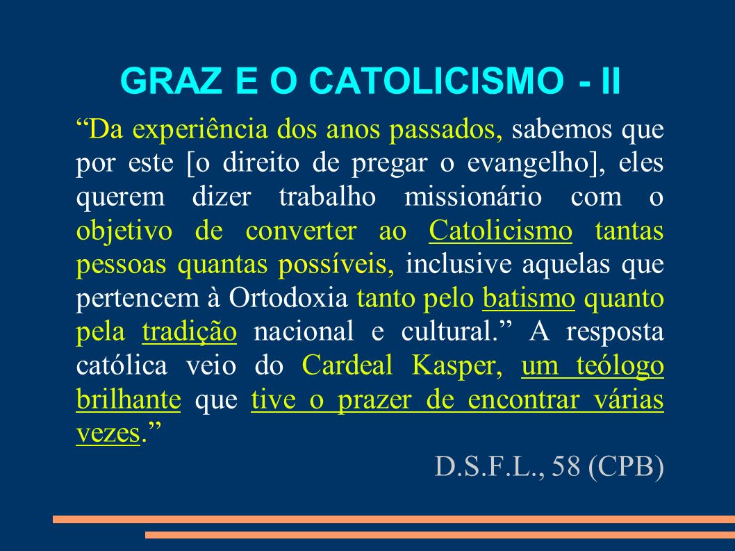 GRAZ E O CATOLICISMO - II