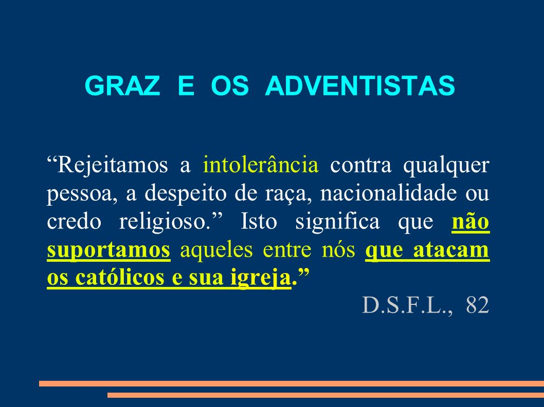 GRAZ E OS ADVENTISTAS