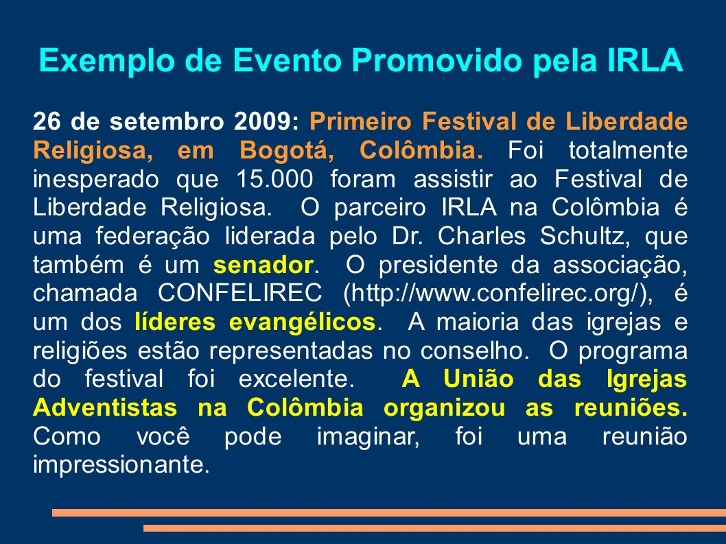 Exemplo de Evento Promovido pela IRLA
