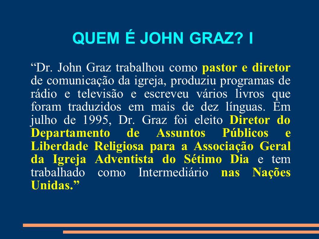 QUEM É JOHN GRAZ I