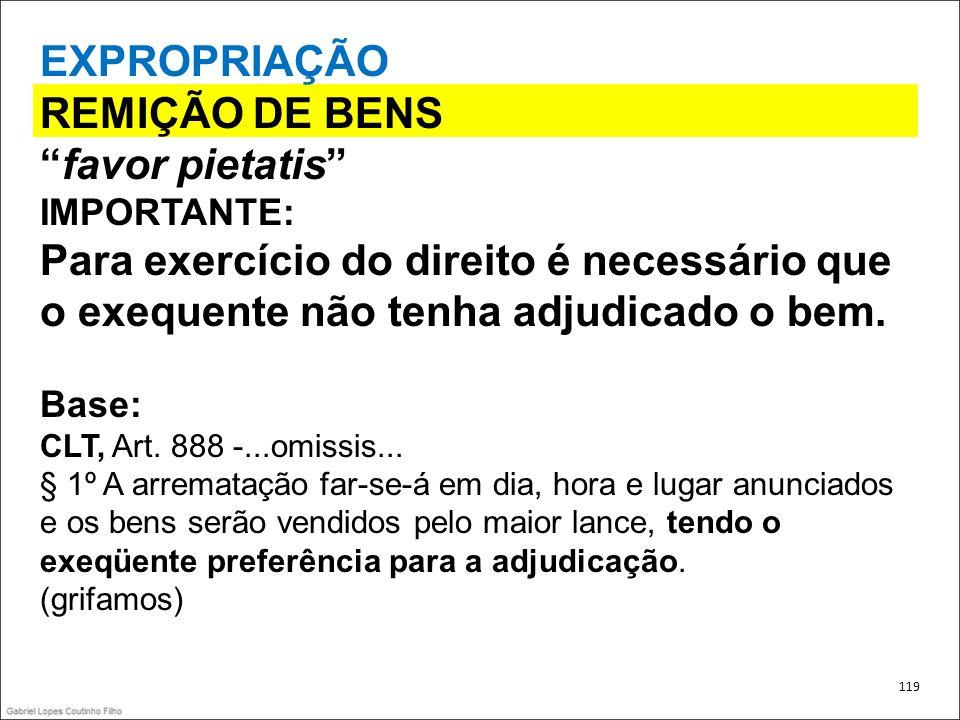 EXPROPRIAÇÃO REMIÇÃO DE BENS favor pietatis